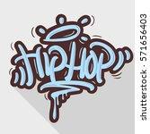 hip hop tag graffiti style... | Shutterstock .eps vector #571656403