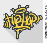 hip hop tag graffiti style... | Shutterstock .eps vector #571659547