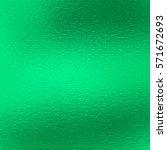 bright green foil paper... | Shutterstock . vector #571672693