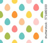 seamless easter pattern.... | Shutterstock .eps vector #571680103