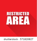 restricted area text on red... | Shutterstock .eps vector #571820827