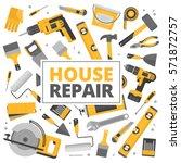 home repair banner.... | Shutterstock .eps vector #571872757