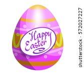 colorful easter egg for easter... | Shutterstock .eps vector #572027227