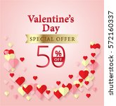 valentine's day special offer... | Shutterstock .eps vector #572160337