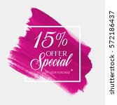 sale special offer 15  off sign ... | Shutterstock .eps vector #572186437