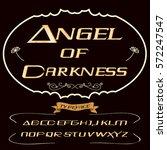font script typeface  angel of... | Shutterstock .eps vector #572247547