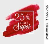 sale super 25  off sign over... | Shutterstock .eps vector #572272927
