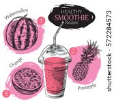 hand drawn smoothie recipe... | Shutterstock .eps vector #572284573