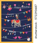 greeting card happy birthday... | Shutterstock .eps vector #572293687