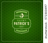 saint patricks day retro... | Shutterstock .eps vector #572303497