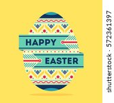 happy easter with beautiful... | Shutterstock .eps vector #572361397