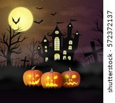 halloween pumpkins against the... | Shutterstock .eps vector #572372137