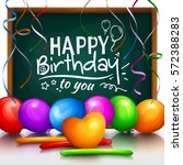 happy birthday greeting card.... | Shutterstock .eps vector #572388283