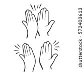 two hands giving a high five... | Shutterstock .eps vector #572403613