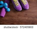 fitness gym equipment. sneakers ... | Shutterstock . vector #572405803