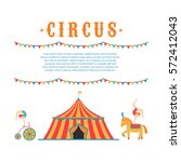 circus collection with carnival ... | Shutterstock .eps vector #572412043