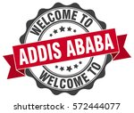 addis ababa. welcome to addis... | Shutterstock .eps vector #572444077