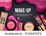 makeup banner or card template. ... | Shutterstock .eps vector #572447473