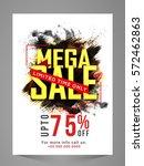 mega sale flyer  banner  poster ... | Shutterstock .eps vector #572462863