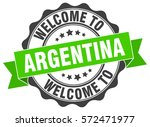 argentina. welcome to argentina ... | Shutterstock .eps vector #572471977