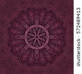 vector mandala card. mandala... | Shutterstock .eps vector #572489413