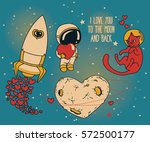 set for cosmic valentines day... | Shutterstock .eps vector #572500177