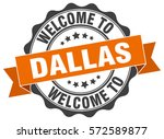 dallas. welcome to dallas stamp | Shutterstock .eps vector #572589877