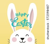 easter bunny with a handwritten ... | Shutterstock .eps vector #572598487