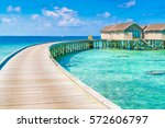 beautiful water villas in... | Shutterstock . vector #572606797