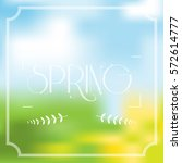 spring vector greeting card... | Shutterstock .eps vector #572614777