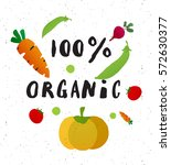 100  organic. handwritten... | Shutterstock .eps vector #572630377