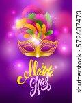 mardi gras carnaval design.... | Shutterstock .eps vector #572687473
