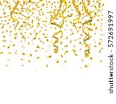 vector golden confetti... | Shutterstock .eps vector #572691997
