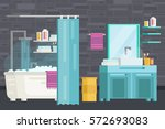modern bathroom interior. a set ... | Shutterstock .eps vector #572693083