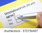 Small photo of Unemployed tax: Do you agree? Yes
