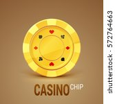 golden casino chip. realistic... | Shutterstock .eps vector #572764663
