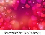 hearts. valentine's day... | Shutterstock . vector #572800993