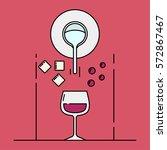 vector illustration of the wine ... | Shutterstock .eps vector #572867467