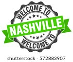 nashville. welcome to nashville ... | Shutterstock .eps vector #572883907