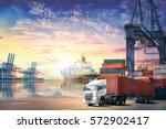 logistics import export...   Shutterstock . vector #572902417