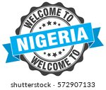 nigeria. welcome to nigeria... | Shutterstock .eps vector #572907133