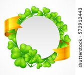 st. patrick's day clover round... | Shutterstock .eps vector #572912443