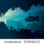 underwater seascape with... | Shutterstock .eps vector #572948173
