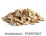 heap of dry porridge oats... | Shutterstock . vector #572957827