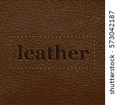 leather background with stitches | Shutterstock .eps vector #573042187