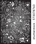 sketchy love and hearts doodles ... | Shutterstock .eps vector #573078763