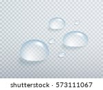 realistic pure water drops set... | Shutterstock .eps vector #573111067