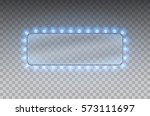 illuminated realistic banner... | Shutterstock .eps vector #573111697