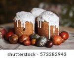 traditional ukraine easter cake ... | Shutterstock . vector #573282943