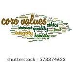 conceptual core values... | Shutterstock . vector #573374623